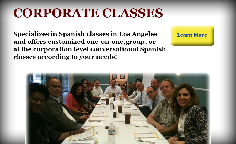 Specializes in Spanish classes in Los Angeles and offers customized one-on-one,group, or at the corporation level conversational Spanish classes according to your needs!